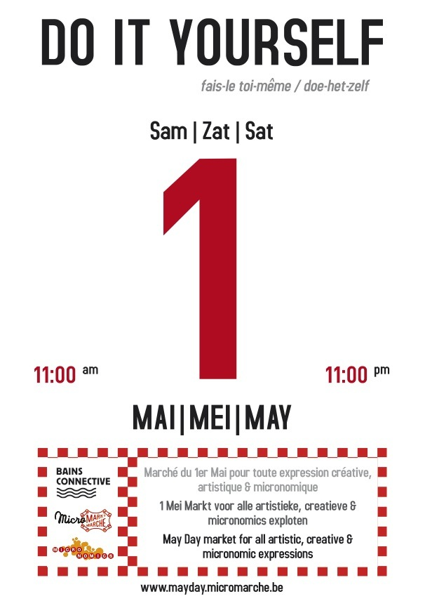 Bainsconnective art laboratory do it yourself may day market is a mini festival in a market format organized on saturday may 1 2010 by micromarch cityminedmicronomics and bains solutioingenieria Gallery